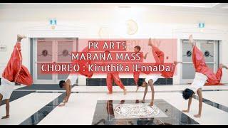 MARANA MASS DANCE PETTA | PK ARTS DANCE | Kiruthika (Ennada) Choreography
