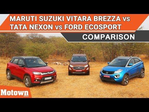 Maruti Suzuki Vitara Brezza Vs. Tata Nexon Vs. Ford EcoSport | Comparison | Motown India
