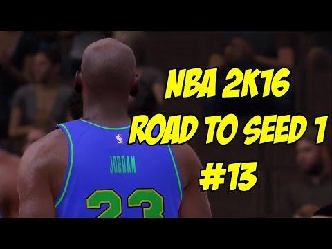 NBA 2K16 Road To Seed 1 #13 - Michael Jordan!!