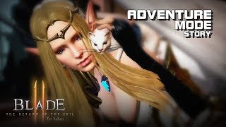 Blade II - Adventure Mode (Cutscenes Only) - CBT - Mobile - F2P - KR