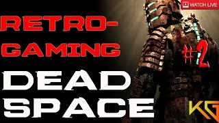 Retro Games - Dead Space PC Gameplay #2 1080p 60FPS