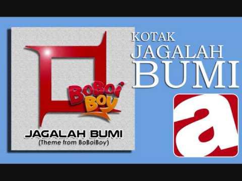 Kotak - Jagalah Bumi (Theme from BoBoiBoy)
