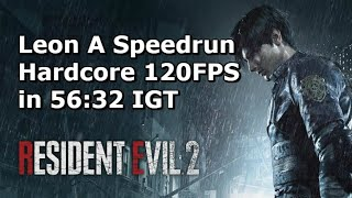 Qttsix|Resident Evil 2 Remake Leon A Speedrun in 56:32 IGT (Hardcore,120FPS) WR in 2019/02/27