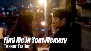 Find Me in Your Memory Trailer
