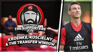 Stan Kroenke, Laurent Koscielny & The Transfer Window   Turkish Presents - The Supporters Club