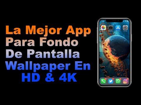 La Mejor App Para Fondo De Pantalla Wallpaper En HD & 4K