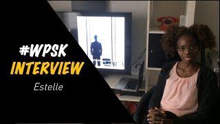 PSK Interview #3 - Estelle S.