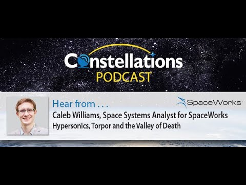 Constellations Podcast by Kratos #8   Hypersonics, Torpor and the Valley of Death