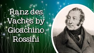 Ranz des Vaches, William Tell Overture by Gioachino Rossini - FreeSchool Radio