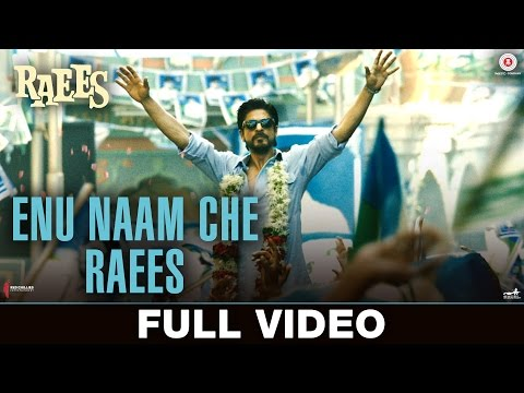 Enu Naam Che Raees - Full Video | Raees | Shah Rukh Khan & Mahira Khan |Ram Sampath & Tarannum Malik