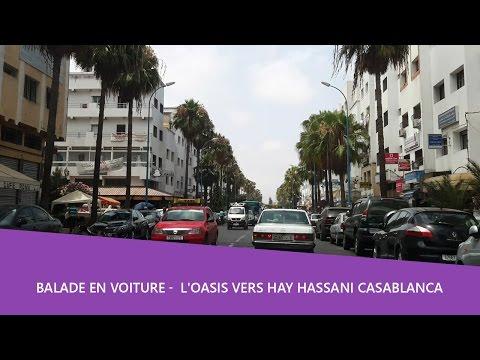 Balade en voiture 🚘 L'Oasis Vers Oulfa en passant par hay hassani - Casablanca
