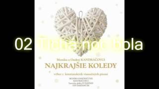 Najkrajšie koledy / 02 Tichá noc bola / Monika a Ondrej Kandráčovci