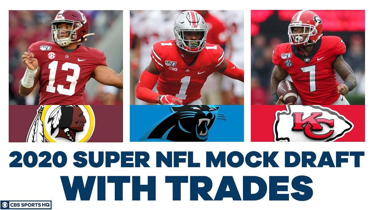 FULL First Round NFL Mock Draft WITH Trades | 2020 Super NFL Mock Draft | CBS Sports HQ