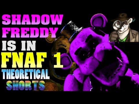 Shadow Freddy in FNAF 1! - FNAF Theory - Theoretical Shorts