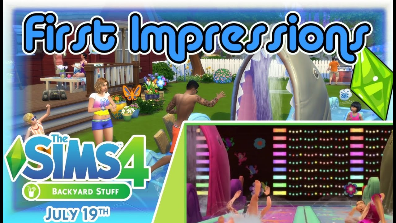 the sims 4 backyard stuff first impressions youtube