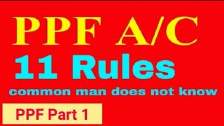 PPF A/C...11 Unknown Facts