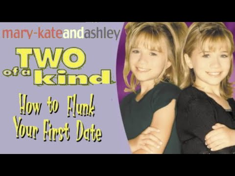 Two Of A Kind Mary-Kate & Ashley Books & Two Of A Kind How To Flunk Your First Date Chat!