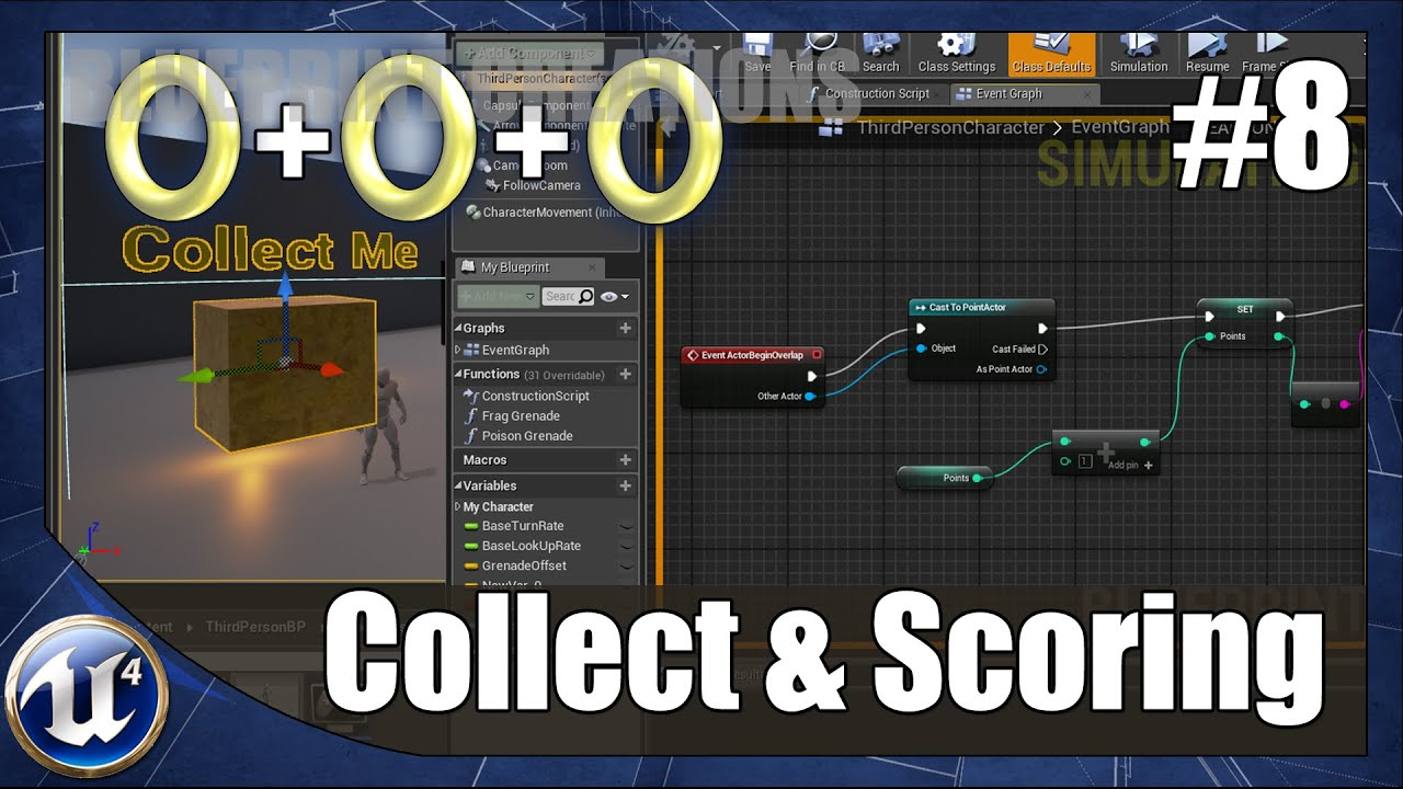 How To Create A Pickup Object With Scoring - #8 Unreal Engine 4 Blueprint  Creations Tutorial