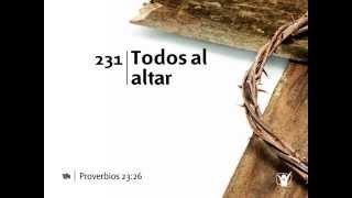 Video Himno 231 Todo en el altar Nuevo Himnario Adventista download MP3, 3GP, MP4, WEBM, AVI, FLV September 2018