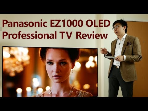Panasonic EZ1002/ EZ1000 Review: 2017 OLED TV