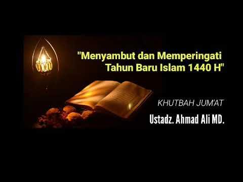 Khutbah Jumat: Menyambut dan Memperingati Tahun Baru Islam 1440 Hijriah