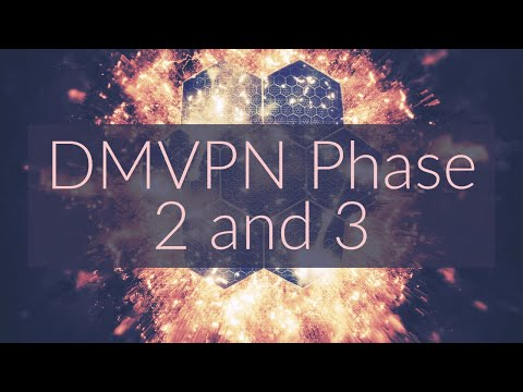 Phase 2 And 3 DMVPN | DMVPN Tunnels Part 2