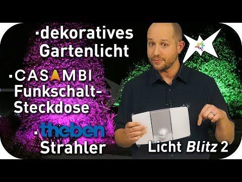 Lichtblitz - dekorative LED Gartenbeleuchtung - Casambi Funksteckdose - Theben Sensorstrahler