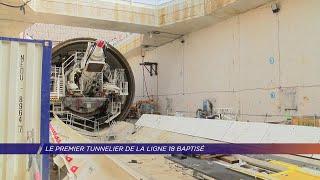 Yvelines | Le premier tunnelier de la ligne 18 baptisé