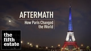 Aftermath: How Paris Changed the World - the fifth estate