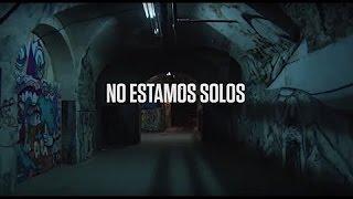 No Estamos Solos I We Are Not Alone. English Subtitles