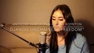 freedom by anthony hamilton elayna boynton cover aida galarreta