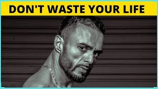 DON'T WASTE YOUR LIFE BY ( Coach Pain ) - Powerful Motivational Speech