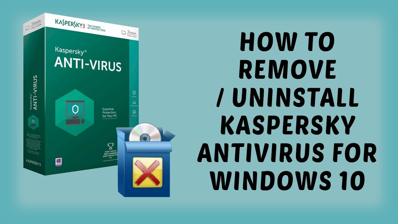 how to uninstall kaspersky antivirus software