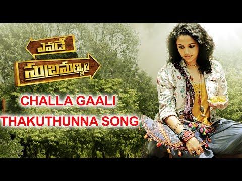 Yevade Subramanyam Challa Gaali Thakuthunna Song || Nani, Malavika Nair