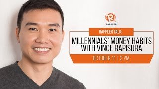 Rappler Talk: Millennials' money habits with Vince Rapisura
