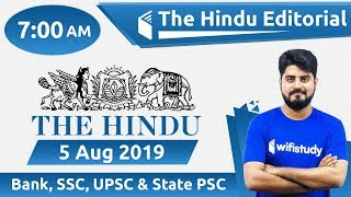 7:00 AM - The Hindu Editorial Analysis by Vishal Sir | 5 Aug 2019 | Bank, SSC, UPSC & State PSC