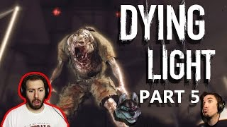 Dying Light Coop Part 5: Patrck