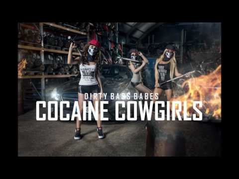 DIRTY BASS BABES -COCAINE COWGIRLS (PREVIEW)