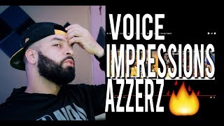 Azzerz Hit Rap Songs in Voice Impressions 2 Space Cadet, Act Up + More REACTION