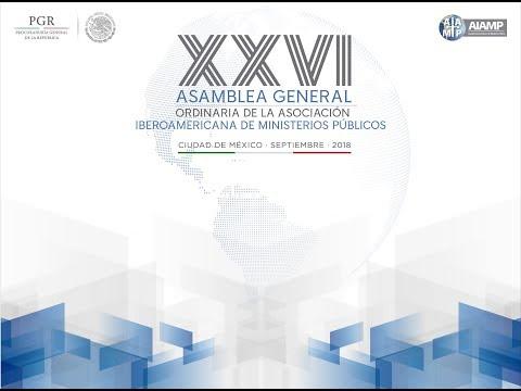 Inauguración de la XXVI Asamblea General Ordinaria de la AIAMP