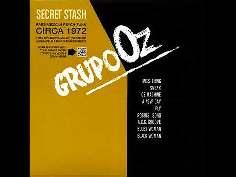 Grupo Oz - Grupo Oz (1972) (+Bonuses) (MEXICO, Psychedelic, Funk, Latin, Jazz Rock)