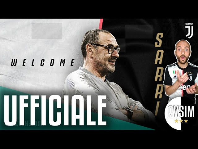 UFFICIALE: è Sarri il nuovo allenatore della Juventus     Speciale Avsim #WelcomeSarri
