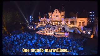 Que mundo maravilloso - What a wonderful world - Andre Rieu - Español -HD