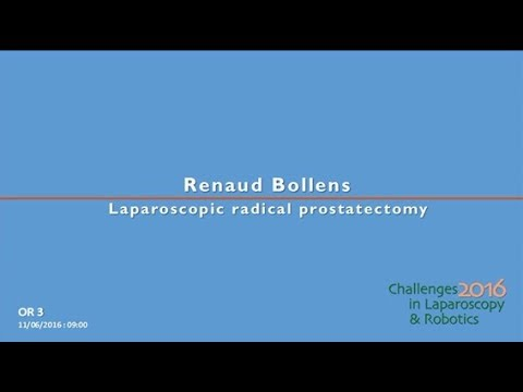 CILR 2016 - Renaud Bollens - Laparoscopic radical prostatectomy