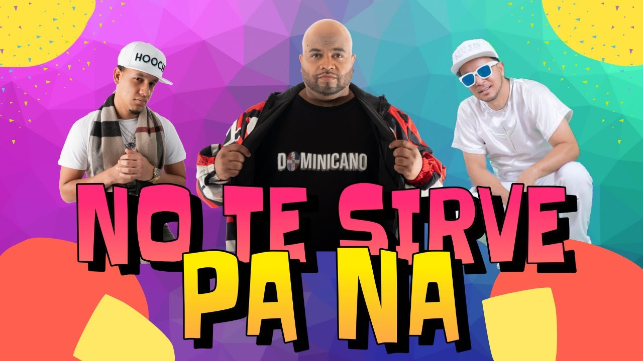 Chris Polanco - No Te Sirve Pa Na - feat. Chris Danger & Mamajuana (Official Music Video)
