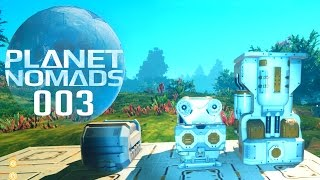 PLANET NOMADS [003] [Wasser, Nahrung & Container] GAMEPLAY Deutsch German thumbnail