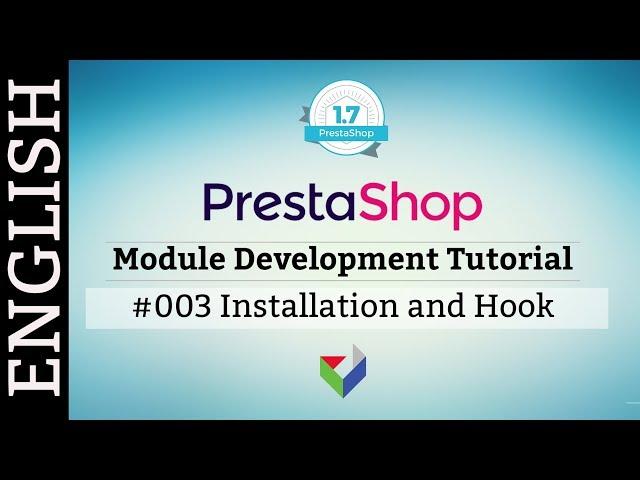 EN003 - Understanding of Hook and Installation | PrestaShop Module Tutorial