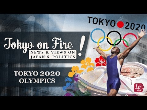 Tokyo 2020 Olympics | Tokyo on Fire