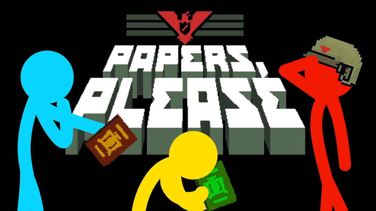 Papers, Please! Glory To Arstotzka!