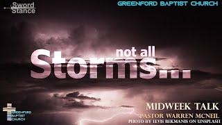 69) Sword Stance - Not All Storms... - Pastor Warren McNeil